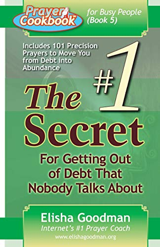 9780981349145: Prayer Cookbook for Busy People (Book 5): #1 Secret for Getting Out of Debt That Nobody Talks About