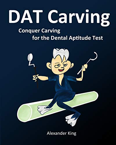 9780981349237: DAT Carving: Conquer Carving for the Dental Aptitude Test
