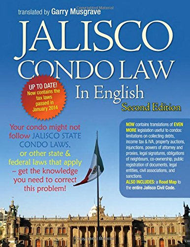 Jalisco Condo Law in English - Second Edition: Musgrave, Garry Neil