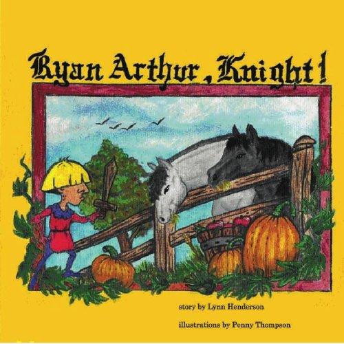 9780981353906: Ryan Arthur, Knight