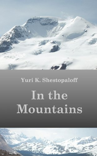 9780981380056: In the Mountains (The Roads We Take)