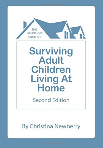 9780981390055: The Hands-On Guide to Surviving Adult Children Living at Home: SECOND EDITION