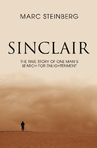 9780981418308: Sinclair: - the true story of a man's search for enlightenment