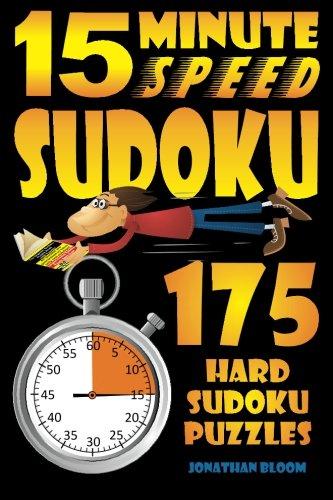 9780981426112: 15 Minute Speed Sudoku - 175 hard sudoku puzzles.: sudoku,puzzle,hard,difficult,gift