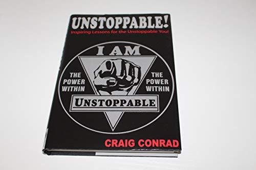 Unstoppable!: Conrad, Craig