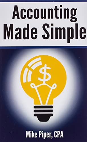 9780981454221: Accounting Made Simple: Accounting Explained in 100 Pages or Less