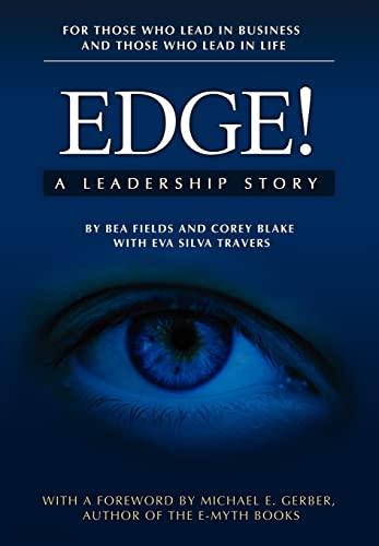 9780981454535: Edge! A Leadership Story