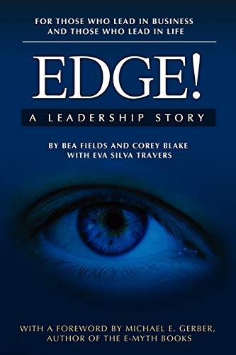 9780981454542: Edge! A Leadership Story