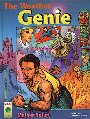 9780981454740: The Weather Genie (Science Comic Book Series-Set 1)