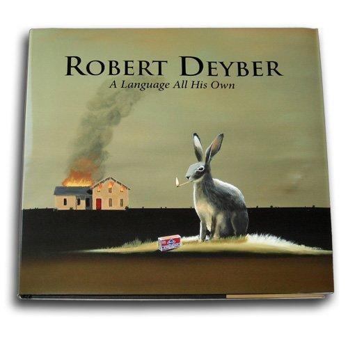 9780981457727: Robert Deyber : A Language All His Own