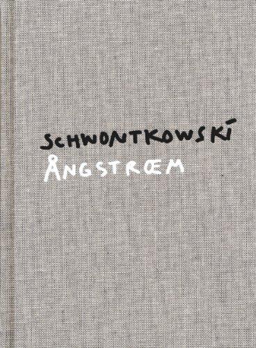 9780981457857: Norbert Schwontkowski: Angstroem