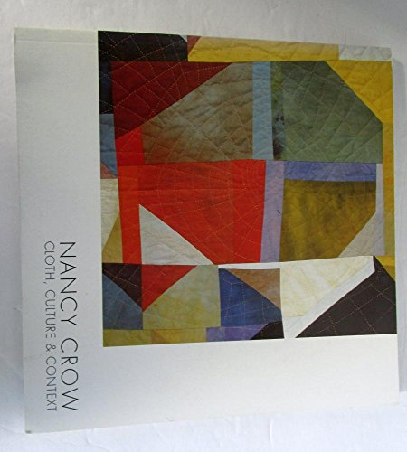 9780981458205: Cloth, Cotton and Context (Quilts In Common)