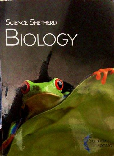 9780981458700: Science Shepherd Biology