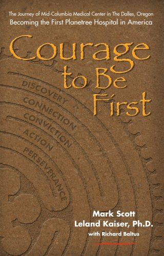 Courage to Be First: Becoming the First Planetree Hospital in America