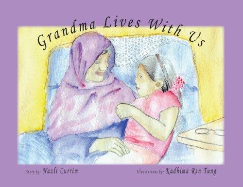 Grandma Lives With Us: Nazli Currim