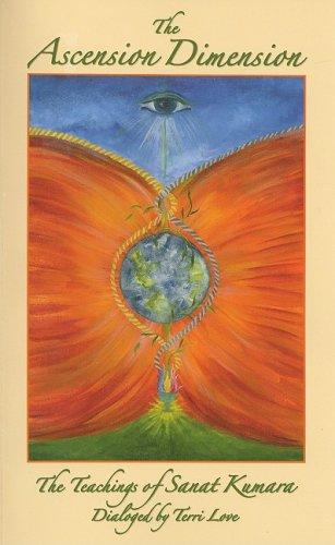 9780981466132: The Ascension Dimension, the Teachings of Sanat Kumara