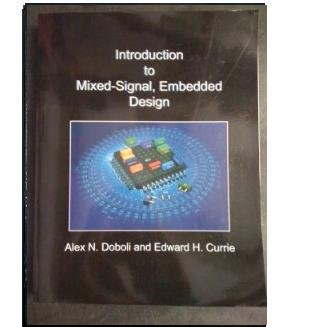 9780981467900: Introduction to Mixed-Signal, Embedded Design
