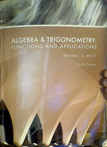 9780981469461: Algebra and Trigonometry: Functions and Applications (I, II, and III)
