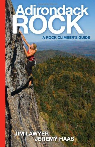 9780981470207: Adirondack Rock: A Rock Climber's Guide