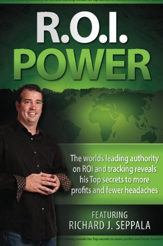 9780981471013: ROI Power: The Step-By-Step Guide to Maximizing Private Practice and Small Business Profits