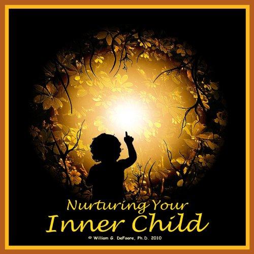 9780981474069: Nurturing Your Inner Child