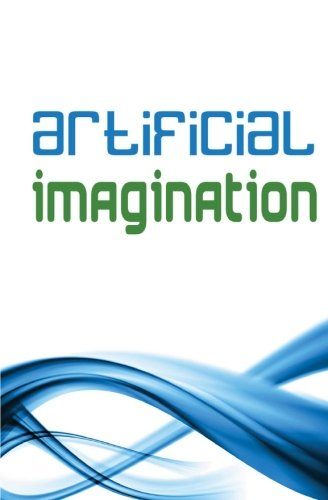 9780981476216: Artificial Imagination (Special Edition): A Humorous Photostory Of A Journey Through Washington, California And Tennessee