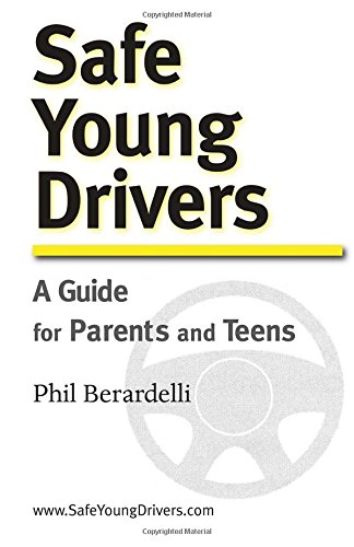 9780981477312: Safe Young Drivers: A Guide for Parents and Teens