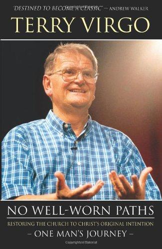 No Well-Worn Paths: Terry Virgo