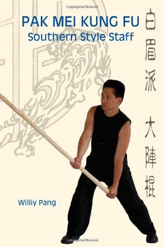 9780981481319: Pak Mei Kung Fu: Southern Style Staff