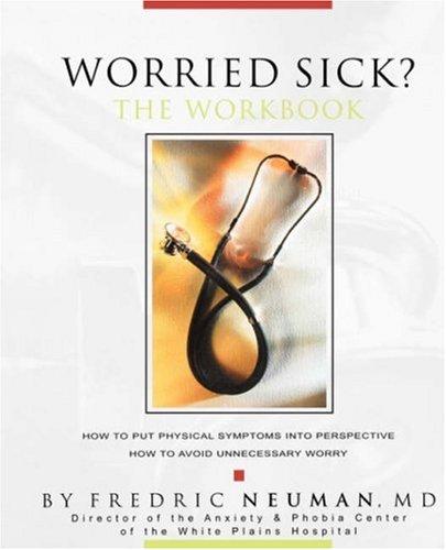 9780981484358: Worried Sick? The Workbook