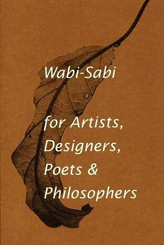 9780981484600: Wabi-Sabi for Artists, Designers, Poets & Philosophers