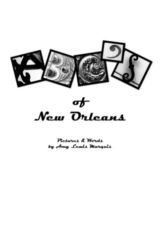 9780981486208: The ABC's of New Orleans