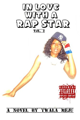 9780981487632: In Love With A Rap Star Volume 2