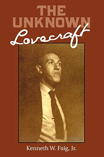9780981488875: The Unknown Lovecraft