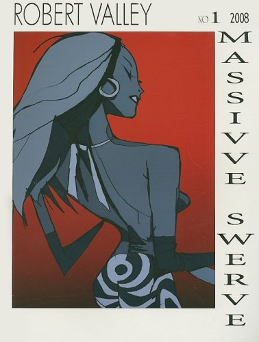 Massive Swerve Book One: Robert Valley