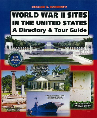9780981489810: World War II Sites in the United States: A Directory and Tour Guide