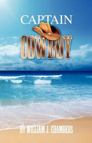 9780981490380: Captain Cowboy