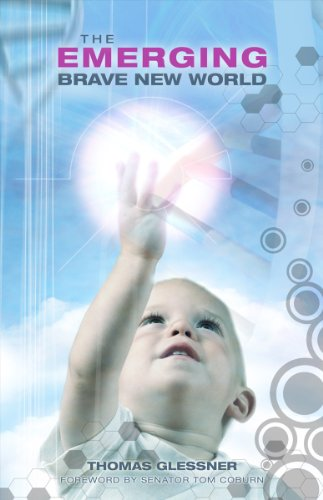 The Emerging Brave New World: Glessner, Thomas