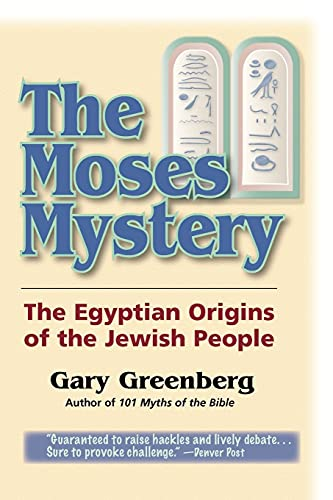 9780981496603: The Moses Mystery: The Egyptian Origins of the Jewish People