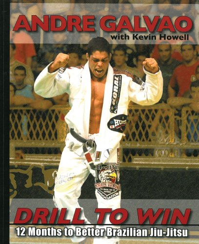 9780981504483: Drill to Win: 12 Months to Better Brazillian Jiu-Jitsu