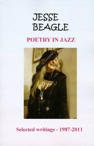 Poetry in Jazz: Selected Writings, 1987-2011: Beagle, Jesse