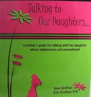 Talking to Our Daughters... a Mother's Guide for Talking with Her Daughter About Adolescence ...