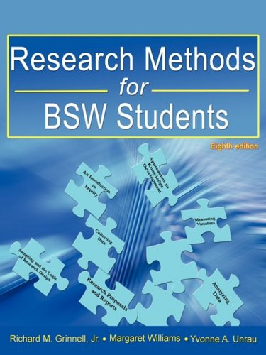 Research Methods for BSW Students (8th ed.): Richard M. Grinnell