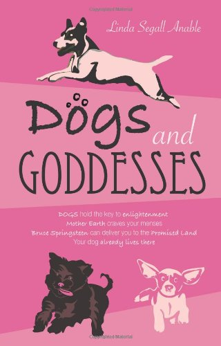 9780981512709: Dogs And Goddesses