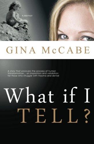 What If I Tell?: McCabe, Gina