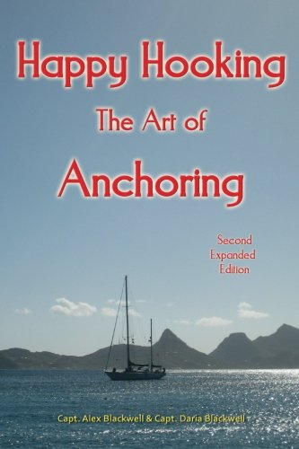 9780981517100: Happy Hooking - The Art of Anchoring