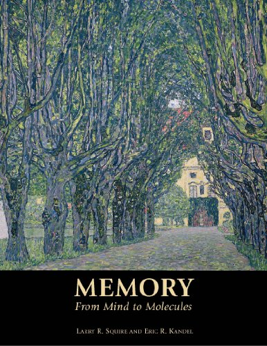 Memory: From Mind to Molecules: Squire, Larry; Kandel,