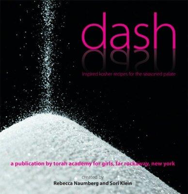 9780981519821: Dash: Inspired Kosher Recipes for the Seasoned Palate