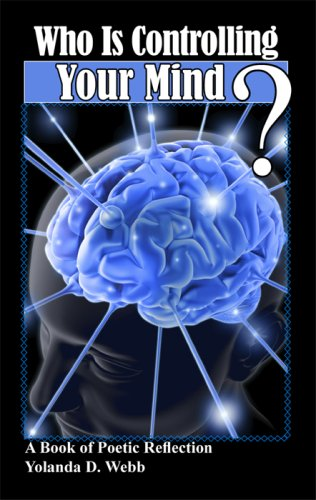9780981520223: Who Is Controlling Your Mind?
