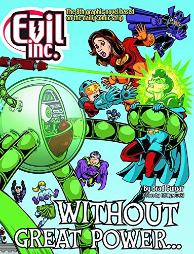 9780981520971: Evil Inc Annual Report Volume 8: Without Great Power... (Evil Inc Annual Report Tp (Toonhound))